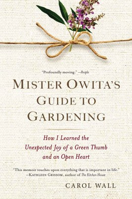Mister Owita's Guide to Gardening with Dick Wall